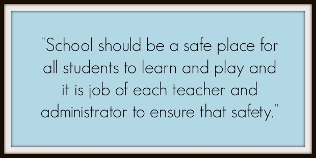 School should be a safe place quote